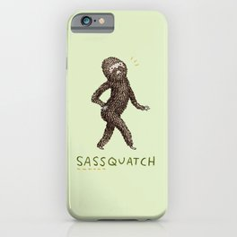 Sassquatch iPhone Case