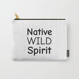 Native Wild Spirit, Gypsy Soul, Free Spirit, Indian Headdress, Native American, Bohemian Carry-All Pouch