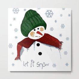 Let's build a snowman, let it snow Metal Print