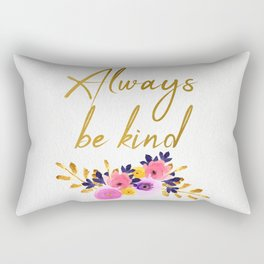 Always be kind - Flower Collection Rectangular Pillow