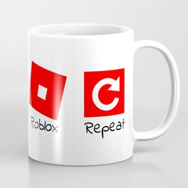 Eat sleep roblox repeat Coffee Mug