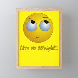 Give me strength!!! emoji T-shirt Framed Mini Art Print