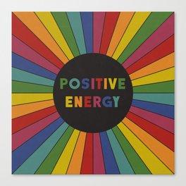Positive Energy Canvas Print
