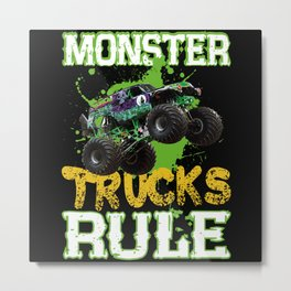 Monster trucks rule awesome monster truck gifts Metal Print
