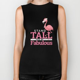 Funny Flamingo stand tall and be fabulous  Biker Tank