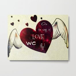 On the wings of LOVE Metal Print