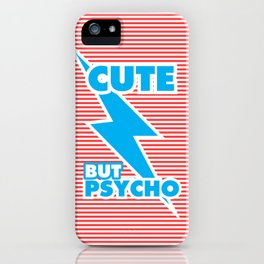 Cute But Psycho (version 2) iPhone Case
