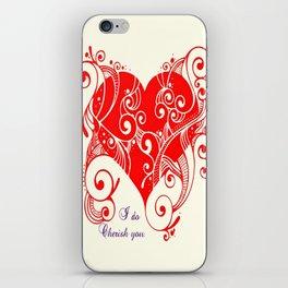 I do cherish you iPhone Skin