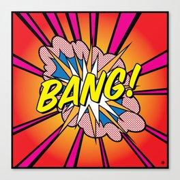 Bang 2 Canvas Print