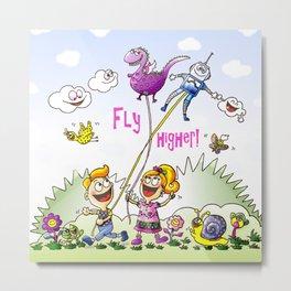 Fly Higher! Metal Print
