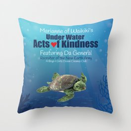 Under Water Acts of Kindness: Da General Throw Pillow