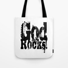 God Rocks in distressed times! (on white version)  Tote Bag