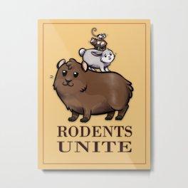 Rodents Unite! Metal Print