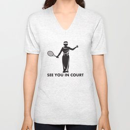 See You In Court Tennis Pun - Funny Tennis Quote Gift Unisex V-Neck