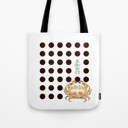 Crab a hold Tote Bag