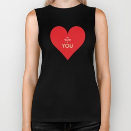 The best thing about me is YOU Biker Tank