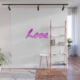 Inspiration Words...Love Wall Mural