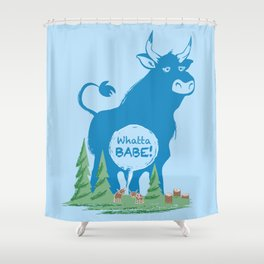 Whatta Babe Shower Curtain