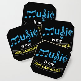 Music Is My 2nd Language Coaster