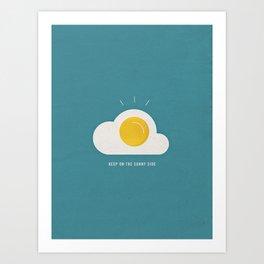 Keep on the Sunny Side Art Print