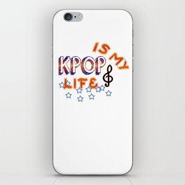 Kpop Is My Life iPhone Skin