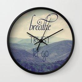 Breathe Trust Let Go Wall Clock