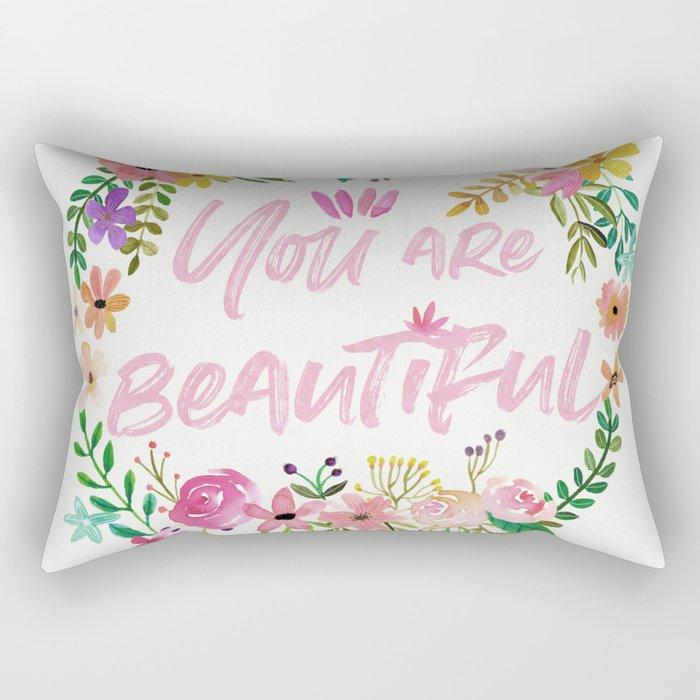 You are Beautiful Rectangular Pillow