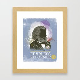 Fearless: Reformer Framed Art Print