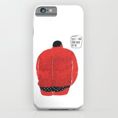 Don't turn your back on me iPhone 6s Slim Case