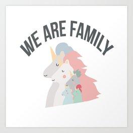 We are family Art Print