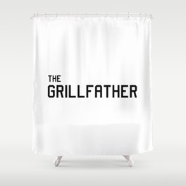 The Grillfather Shower Curtain