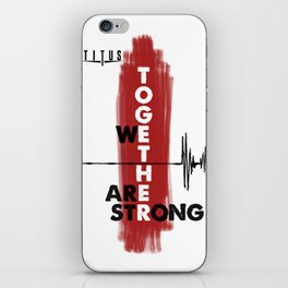 Together We Are Strong iPhone Skin