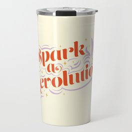 Spark a Revolution Travel Mug