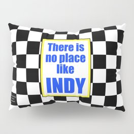 There Is No Place Like INDY, blue & yellow Pillow Sham