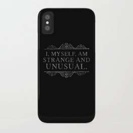 """I, myself, am strange and unusual."" -Lydia Deetz iPhone Case"