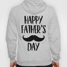 Happy Father's day mustaches Hoody