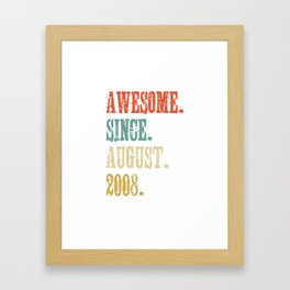 Awesome Since August 2008 10 Year Old Vintage Gift Framed Art Print