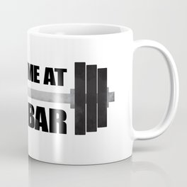 Meet Me At The Bar Coffee Mug