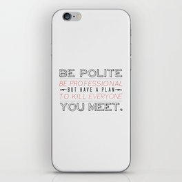 Be Professional iPhone Skin