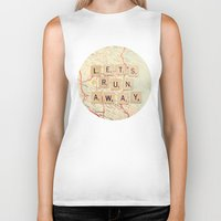 run Biker Tanks featuring let's run away by shannonblue
