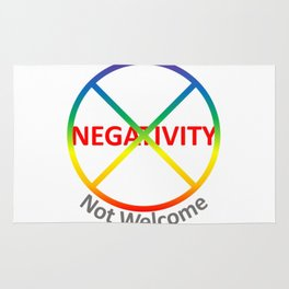 Negativity Not Welcome Rug