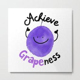 Achieve Grapeness - Punny Garden Metal Print