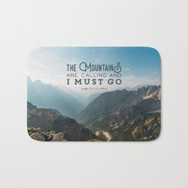 The Mountains Are Calling And I Must Go Bath Mat