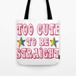 straight - Gay Pride T-Shirt Tote Bag