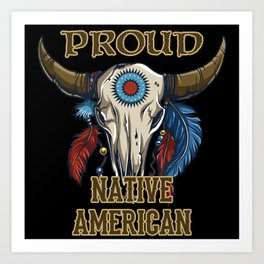 Proud Native American Art Print