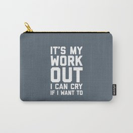 It's My Workout Funny Gym Quote Carry-All Pouch