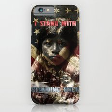 I Stand With Standing Rock iPhone 6s Slim Case