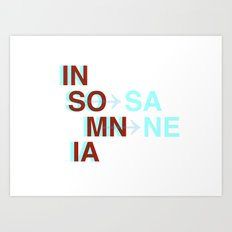 Insomnia / Insane Art Print
