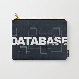 Database Administrator Carry-All Pouch