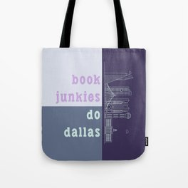 Book Junkies do Dallas Tote Bag